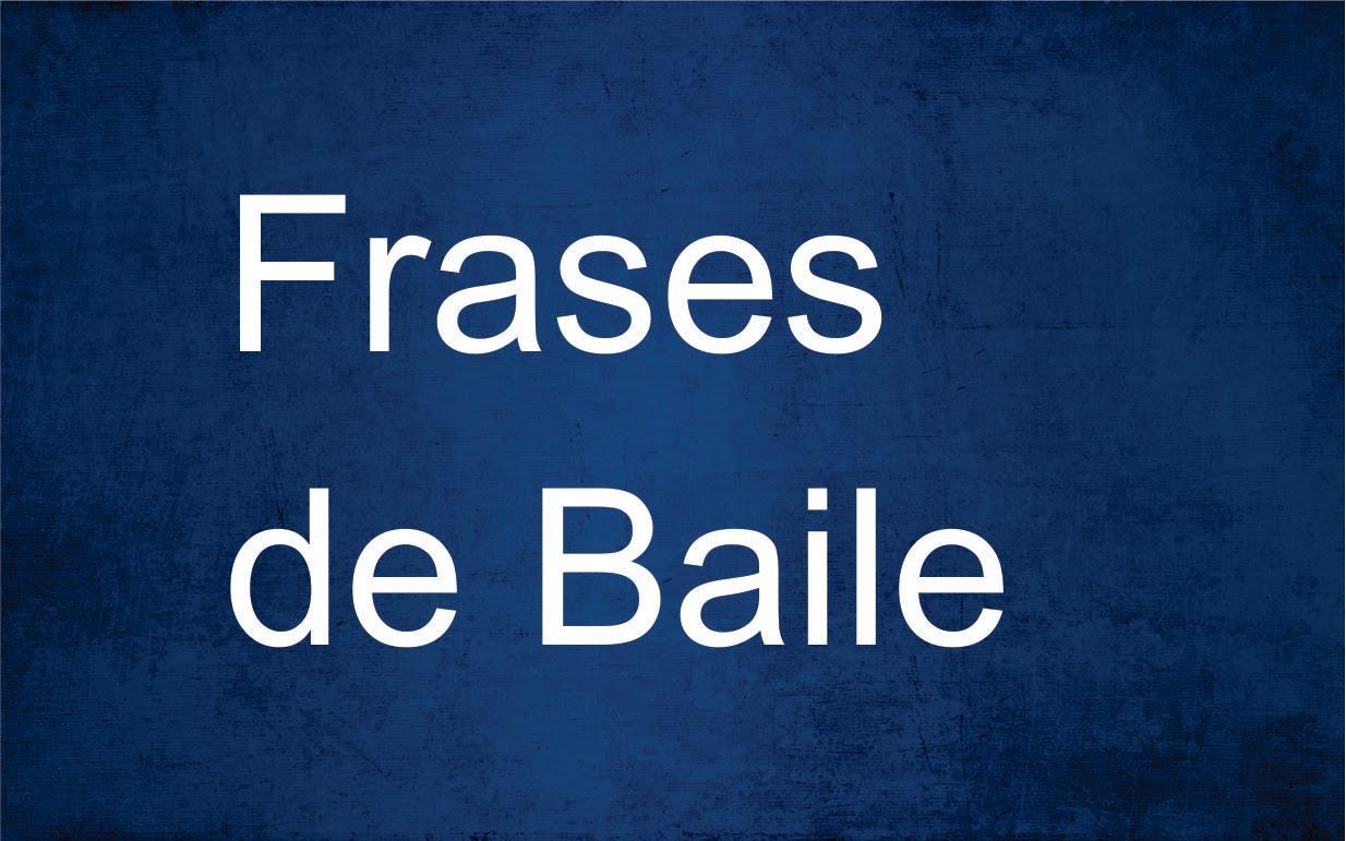 Frases De Baile 37 Frases