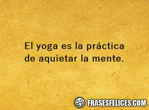 Frases De Yoga 33 Frases