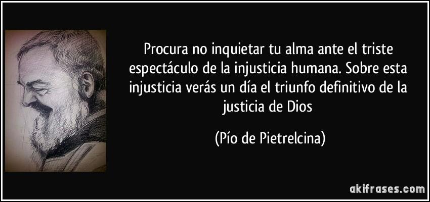 Frases De Injusticia 95 Frases