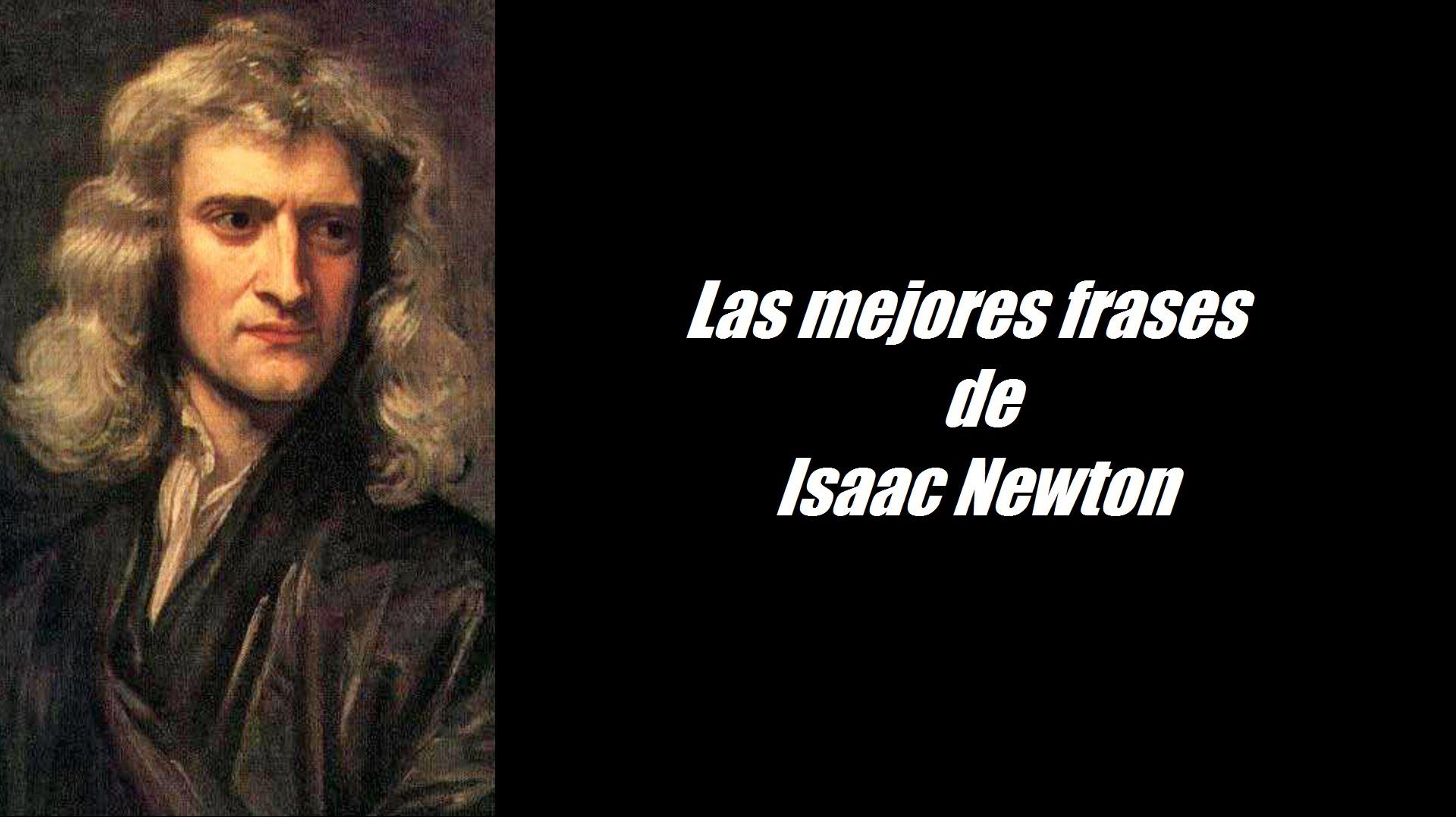 Frases De Newton 31 Frases